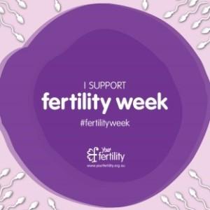 I support Fertility Week