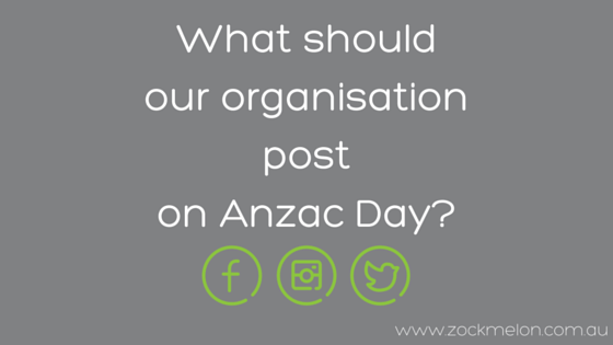 What should our organisation post on Anzac Day blog image