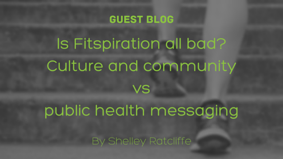 Blog graphic is Fitspiration all bad?
