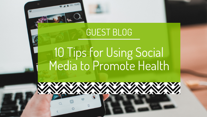 10 tips for using social media to promote health: reflections from Fertility Week (Guest Blog)