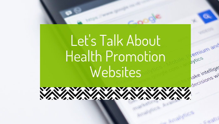 Let's talk about health promotion websites