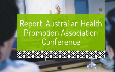 Report from the 2013 Australian Health Promotion Association Conference