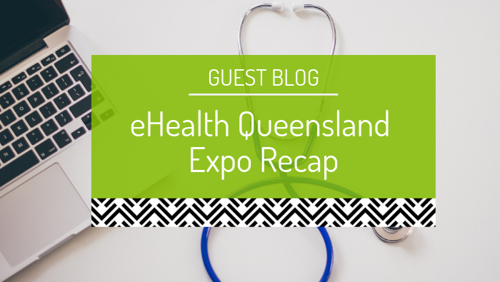 eHealth Queensland Expo 2016 recap