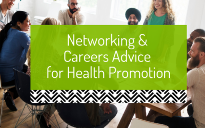 Networking and careers advice for health promotion